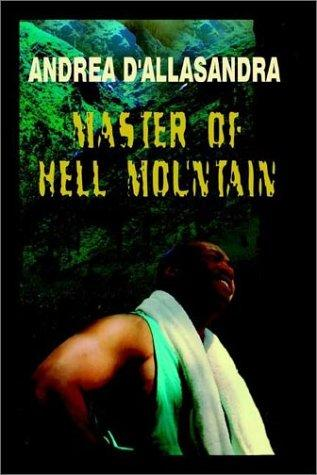 Master of Hell Mountain (Paperback)